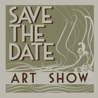 Art Show Save the Date