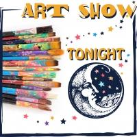 Art Show Tonight
